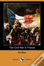 Civil War In France (Dodo Press)