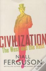 Civilization ; The West And The Rest
