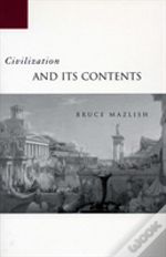 Civilization And Its Contents