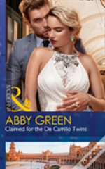 Claimed For The De Carillo Twins (Wedlocked!, Book 84)