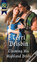 Claiming His Highland Bride (A Highland Feuding, Book 4)