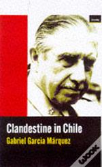 Clandestine In Chile