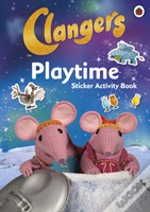 Clangers: Playtime Sticker Activity Book