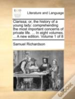 Clarissa; Or, The History Of A Young Lad