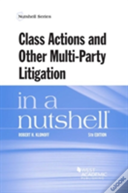 Wook.pt - Class Actions And Other Multi-Party Litigation In A Nutshell
