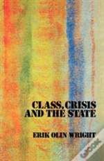 Class Crisis & The State