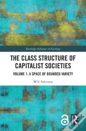 Class Structure Of Capitalist Societies