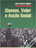 Classes, Valor e Acção Social