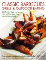 Classic Barbecues, Grills And Outdoor Eating