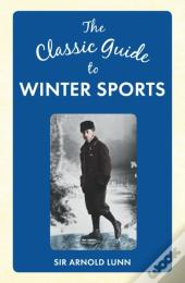 Classic Guide To Winter Sports