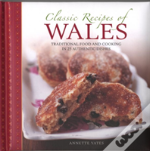 Classic Recipes Of Wales