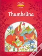 Classic Tales: Beginner 2: Thumbelina Pack