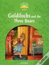 Classic Tales: Elementary 1: Goldilocks And The Three Bears