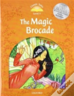Classic Tales: Elementary 2: The Magic Brocade Pack