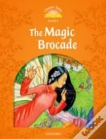 Classic Tales: Elementary 2: The Magic Brocade