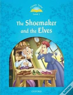 Wook.pt - Classic Tales: Level 1: The Shoemaker And The Elves