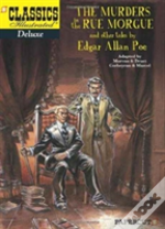 Classics Illustrated Deluxe #10: The Murders In The Rue Morgue, And Other Tales