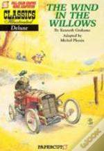Classics Illustrated Deluxethe Wind In The Willows