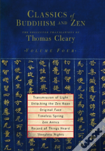 Classics Of Buddhism And Zen