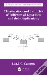 Classification And Examples Of Differential Equations Andtheir Applications