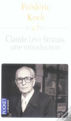 Wook.pt - Claude Levi-Strauss  Une Introduction