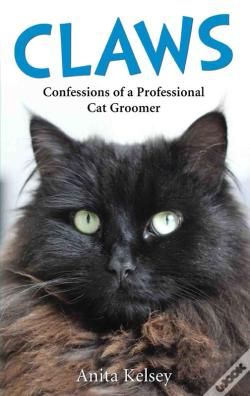 Wook.pt - Claws - Confessions Of A Professional Cat Groomer