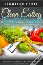 Clean Eating And Losing Weight