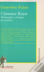 Clemence Royer ; Philosophe Et Femme De Sciences