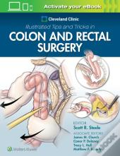Cleveland Clinic Illustrated Tips And Tricks In Colorectal      Surgery