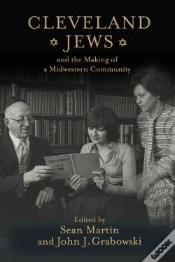 Wook.pt - Cleveland Jews And The Making Of A Midwestern Community