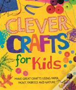 Clever Crafts For Kids