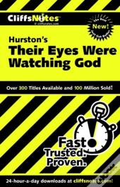 Cliffsnotes On Hurston'S Their Eyes Were Watching God
