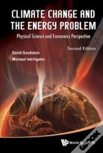 Climate Change And The Energy Problem: Physical Science And Economics Perspective