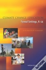 Climate Change Education In Formal Settings, K-14
