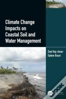 Climate Change Impacts On Coastal Soil And Water Management