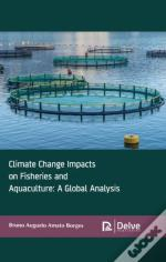 Climate Change Impacts On Fisheries And