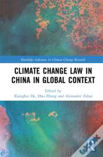 Climate Change Law In China In Global Context