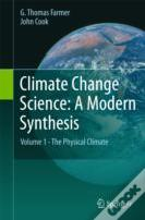 Climate Change Science: A Modern Synthesis