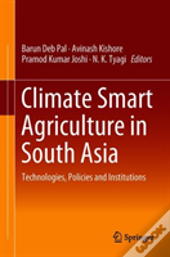Climate Smart Agriculture In South Asia