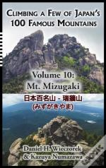 Climbing A Few Of Japan'S 100 Famous Mountains - Volume 10