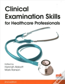 Wook.pt - Clinical Examination Skills For Healthcare Professionals