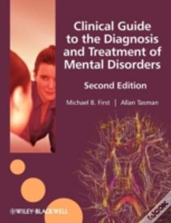 Wook.pt - Clinical Guide To The Diagnosis And Treatment Of Mental Disorders