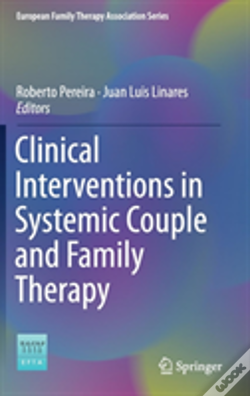 Wook.pt - Clinical Interventions In Systemic Family And Couple Therapy