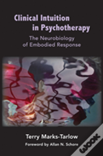 Clinical Intuition In Psychotherapy