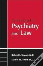 Clinical Psychiatry And The Law