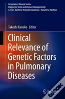 Clinical Relevance Of Genetic Factors In Pulmonary Diseases