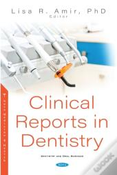 Clinical Reports In Dentistry