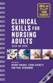 Clinical Skills For Nursing Adults Step By Step