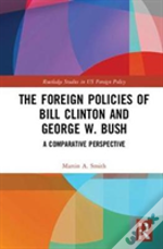 Clinton And Bush'S Foreign And Security Policies