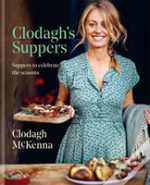 Clodagh'S Suppers